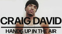 Hands Up in the Air (Official Audio) - Craig David