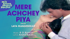 Mere Achchey Piya (Pseudo Video) - R.D. Burman, Lata Mangeshkar
