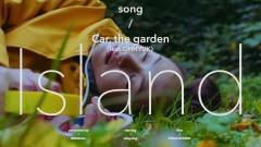 Island - Car, The Garden, Oh Hyuk