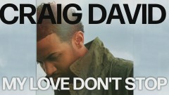 My Love Don't Stop (Official Audio) - Craig David