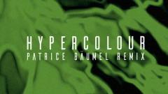 Hypercolour (Patrice Bäumel Remix) [Audio] - CamelPhat, YANNIS