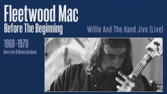 Willie and the Hand Jive (Live) [Remastered] [Official Audio] - Fleetwood Mac