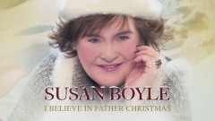I Believe in Father Christmas (Official Audio) - Susan Boyle