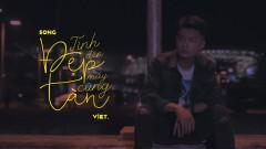 Tình Đẹp Đến Mấy Cũng Tàn - Việt