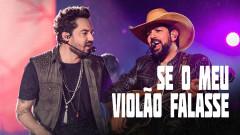 Se Meu Violão Falasse (Ao Vivo) - Fernando & Sorocaba