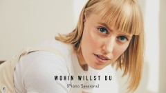 Wohin willst du (Piano Sessions - Official Audio) - LEA