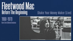 Shake Your Money Maker (Live) [Remastered] [Official Audio] - Fleetwood Mac
