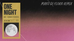 One Night (Mirko Di Florio Remix) [Audio] - MK, Sonny Fodera, Raphaella