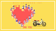 Ai'm Loving You - Niji Universe Inc.
