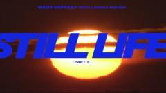 STILL LIFE, Pt. 5 (Official Video) - Maud Geffray, Lavinia Meijer