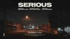 Serious (with Matthew Koma) (Audio) - Midnight Kids, Matthew Koma