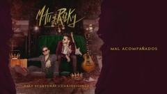 Mal Acompanãdos (Audio) - Mau y Ricky