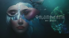 My Body (Official Audio) - Paloma Faith