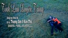 Tình Lúa Duyên Trăng - Kim Thư, Trường Sơn