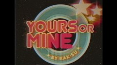 Yours or Mine (Official Video) - Rak-Su