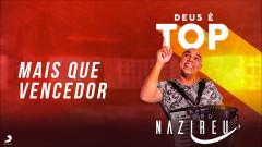 Mais Que Vencedor (Pseudo Video) - Sandro Nazireu