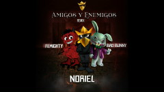 Amigos y Enemigos ((Remix)[Audio]) - Trap Capos, Noriel, Bad Bunny, Almighty