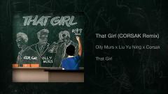 That Girl (CORSAK Remix) [Audio] - Olly Murs, Liu Yu Ning, CORSAK