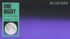 One Night (MK Dub) [Audio] - MK, Sonny Fodera, Raphaella