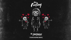 This Feeling (Young Bombs Remix - Official Audio) - The Chainsmokers, Kelsea Ballerini
