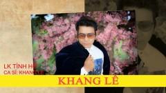 LK Tình Hờ - Khang Lê