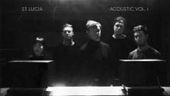 Elevate (Acoustic - Official Audio) - St. Lucia