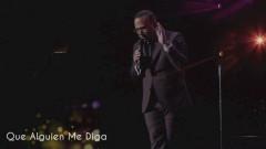 Que Alguien Me Diga (En Vivo) - Gilberto Santa Rosa