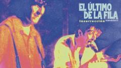 Insurreccion (Audio - Directo 1995) - El Último de la Fila