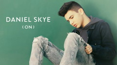 ON (Audio) - Daniel Skye