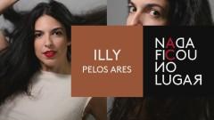 Pelos Ares (Pseudo Video) - Illy
