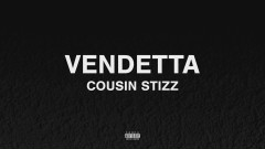 Vendetta (Audio) - Cousin Stizz