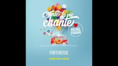 Forteresse (Love Michel Fugain) (Audio) - Patrick Fiori, Slimane