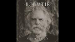 Cottonwood Lullaby (Audio) - Bob Weir