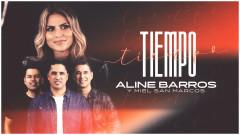 Tiempo (Tempo) - Aline Barros, Miel San Marcos