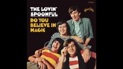 Do You Believe in Magic (Audio) - The Lovin' Spoonful