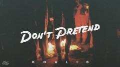 Don't Pretend (Audio) - Khalid, SAFE