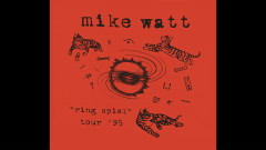 The Red and the Black (Live) (Audio) - Mike Watt