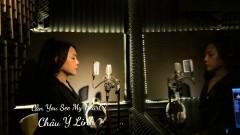 Can You See My Heart - Châu Ý Linh