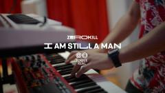 I am Still a Man (Toque Real Live Sessions) (Official Video) - Zero Kill