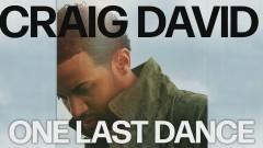 One Last Dance (Official Audio) - Craig David