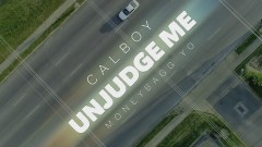 Unjudge Me (Official Video) - Calboy, Moneybagg Yo