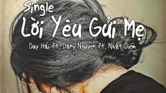 Lời Yêu Gửi Mẹ - Duy Hải, Dany Nguyễn, Nhật Diễm