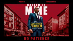 No Patience (Audio) - Godfather of Harlem, Pusha T, Swizz Beatz