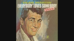 Everybody Loves Somebody (Audio) - Dean Martin