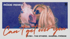 Can't Get Over You (Röde Remix) (Áudio Oficial) - Kvsh, The OtherZ, Gabriel Froede