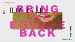 Bounce Back (Lyric Video) - Little Mix