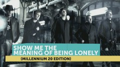 Show Me The Meaning Of Being Lonely (Millennium 20 Edition) - Backstreet Boys