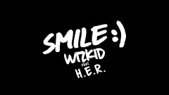Smile (Audio) - Wizkid, H.E.R.