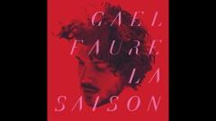 La saison (Audio) - Gael Faure