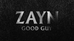 Good Guy (Audio) - ZAYN